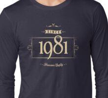 Since 1981 (Cream&Choco) Long Sleeve T-Shirt
