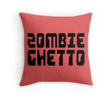 ZOMBIE GHETTO by Zombie Ghetto Throw Pillow