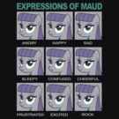 Expressions of Maud Tshirt by broniesunite