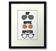 Hip Hippie Hipster Framed Print