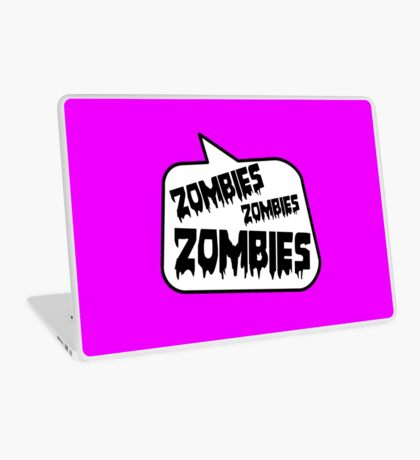 ZOMBIES ZOMBIES ZOMBIES SPEECH BUBBLE by Zombie Ghetto Laptop Skin