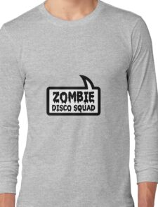 ZOMBIE DISCO SQUAD SPEECH BUBBLE by Zombie Ghetto Long Sleeve T-Shirt