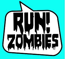 RUN! ZOMBIES SPEECH BUBBLE by Zombie Ghetto Photographic Print