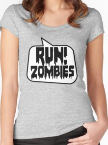 RUN! ZOMBIES SPEECH BUBBLE by Zombie Ghetto Women's Fitted Scoop T-Shirt
