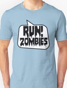 RUN! ZOMBIES SPEECH BUBBLE by Zombie Ghetto T-Shirt