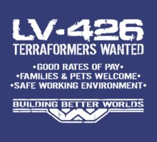 LV-426 Terraformers Wanted by 8balltshirts