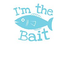 I'm the BAIT with fish fishing  Photographic Print