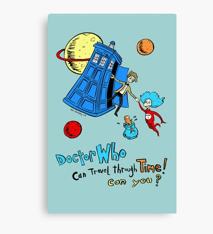 Dirk Strangely's Dr. Seuss style Doctor Who Canvas Print