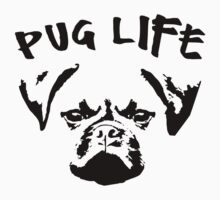 Pug Life Funny Dog T Shirt by xdurango