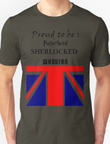 Proud to be : pottered, sherlocked, whovian T-Shirt