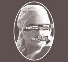 God* save the Khaleesi by abaldinazzo