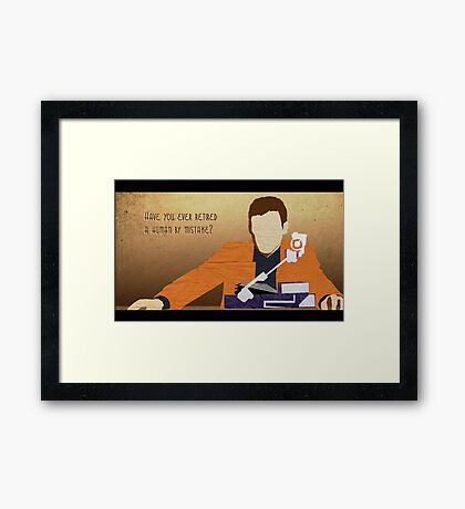 Have you ever retired a human by mistake? Framed Print