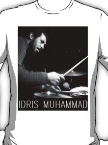 IDRIS MUHAMMAD T-Shirt