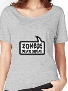 ZOMBIE DISCO SQUAD SPEECH BUBBLE by Zombie Ghetto Women's Relaxed Fit T-Shirt