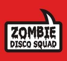 ZOMBIE DISCO SQUAD SPEECH BUBBLE by Zombie Ghetto Baby Tee