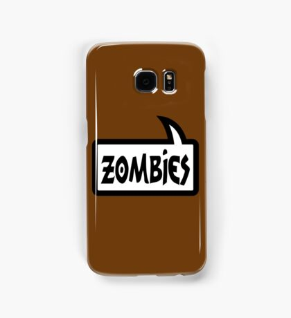 ZOMBIES SPEECH BUBBLE by Zombie Ghetto Samsung Galaxy Case/Skin
