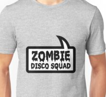 ZOMBIE DISCO SQUAD SPEECH BUBBLE by Zombie Ghetto Unisex T-Shirt