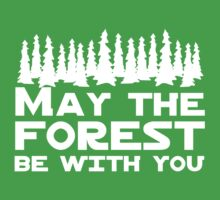 May the Forest Be With You by bravos