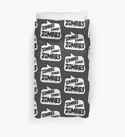 ZOMBIES ZOMBIES ZOMBIES SPEECH BUBBLE by Zombie Ghetto Duvet Cover