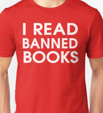I Read Banned Books Unisex T-Shirt