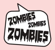 ZOMBIES ZOMBIES ZOMBIES SPEECH BUBBLE by Zombie Ghetto One Piece - Long Sleeve