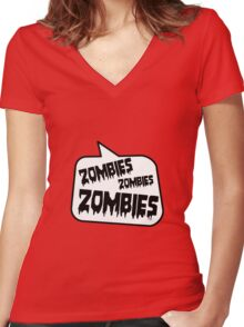 ZOMBIES ZOMBIES ZOMBIES SPEECH BUBBLE by Zombie Ghetto Women's Fitted V-Neck T-Shirt
