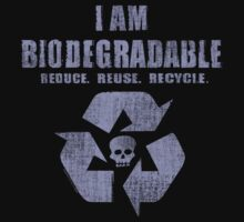 I Am Biodegradable  Kids Clothes