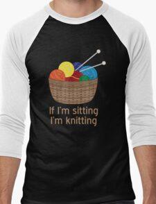 If I'm Sitting, I'm Knitting Men's Baseball ¾ T-Shirt
