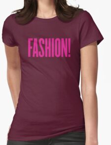 Fashion! Womens Fitted T-Shirt
