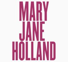 Mary Jane Holland by ARTP0P