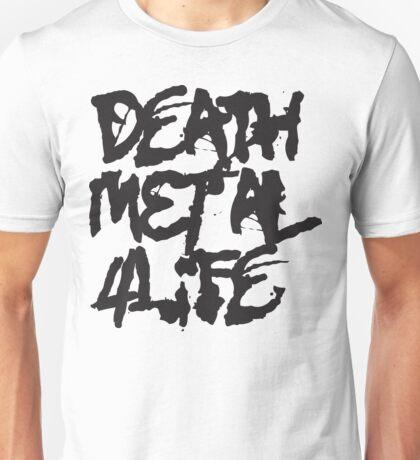 Death Metal 4Life Unisex T-Shirt