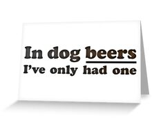 Dog Beers Greeting Card