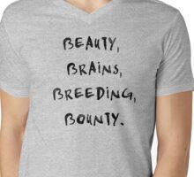 Beauty, Brains, Breeding, Bounty. Mens V-Neck T-Shirt