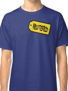 Neutered Classic T-Shirt