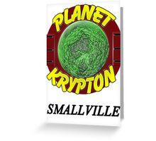 Planet Krypton - Smallville Greeting Card
