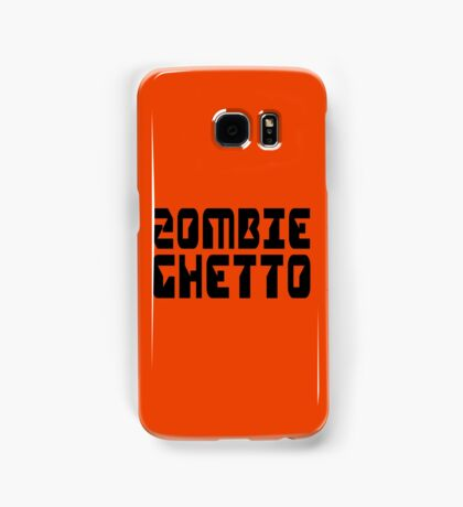 ZOMBIE GHETTO by Zombie Ghetto Samsung Galaxy Case/Skin