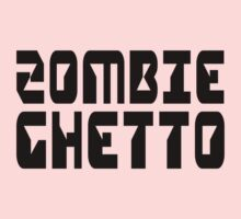 ZOMBIE GHETTO by Zombie Ghetto Baby Tee
