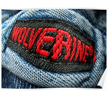 Wolverine Denim Jacket Label Distorted of Course Poster