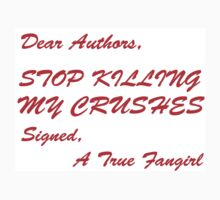 Dear Authors Stop Killing My Crushes One Piece - Short Sleeve