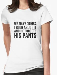 he forgets his pants Womens Fitted T-Shirt