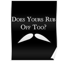 Rubbing Mustache Poster