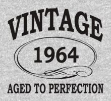 vintage 1964 aged to perfection by diannasdesign