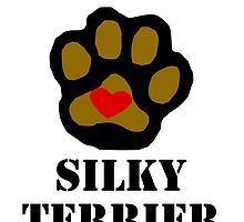 I Love My Silky Terrier by kwg2200