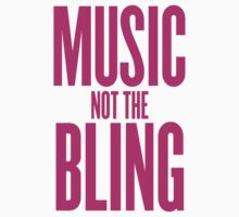 Music Not The Bling Kids Clothes