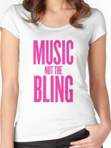 Music Not The Bling Women's Fitted Scoop T-Shirt