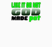 God Made Pot Unisex T-Shirt