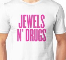 Jewels N' Drugs Unisex T-Shirt
