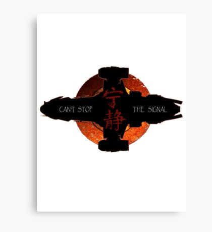 Can't stop the signal Canvas Print