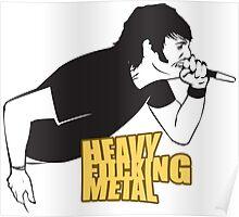 Heavy Fucking Metal Poster