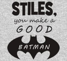 Stiles, you make a good Batman by NatalieMirosch